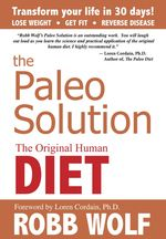 Paleo-solution-robb-wolf